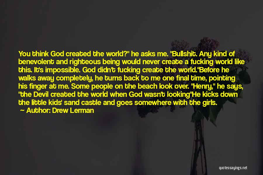 The Beach And Sand Quotes By Drew Lerman