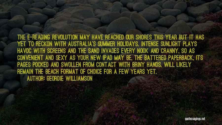 The Beach And Sand Quotes By Geordie Williamson