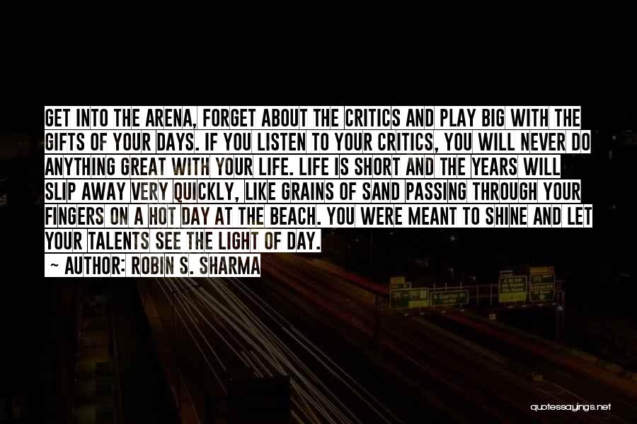 The Beach And Sand Quotes By Robin S. Sharma
