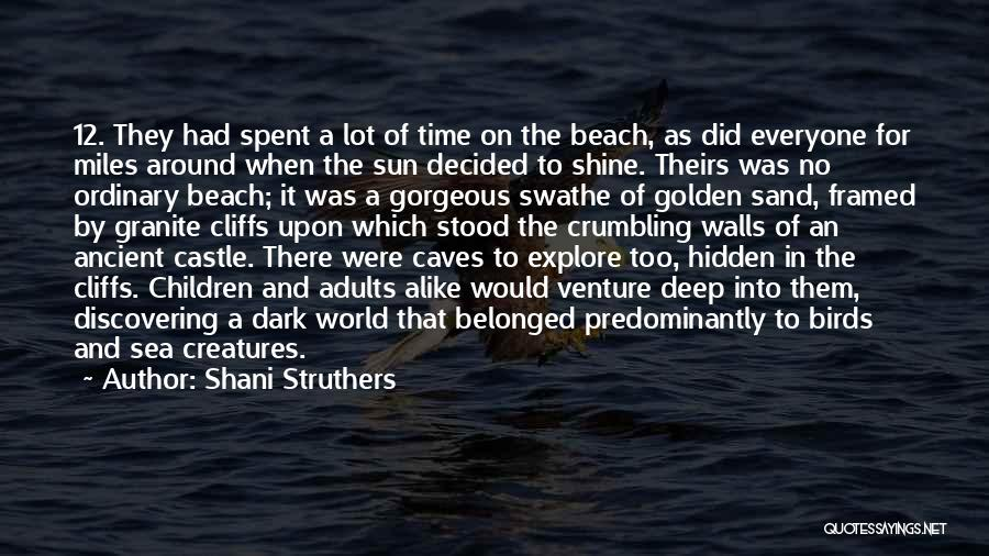 The Beach And Sand Quotes By Shani Struthers