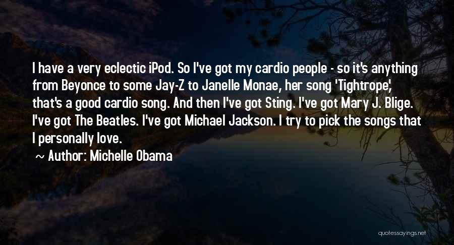 The Beatles Love Song Quotes By Michelle Obama