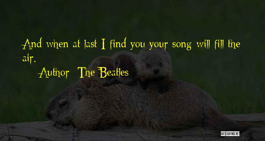 The Beatles Love Song Quotes By The Beatles
