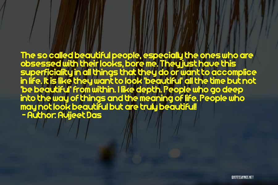 The Beautiful Things In Life Quotes By Avijeet Das