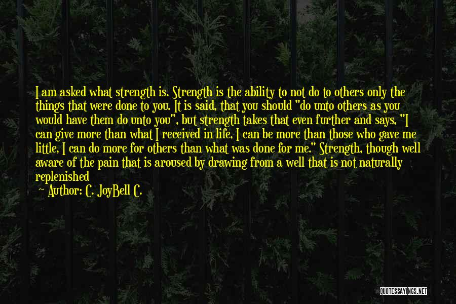 The Beautiful Things In Life Quotes By C. JoyBell C.