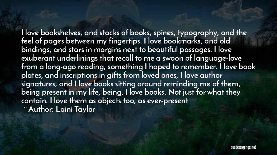 The Beautiful Things In Life Quotes By Laini Taylor