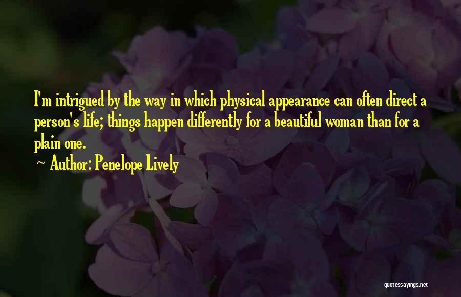 The Beautiful Things In Life Quotes By Penelope Lively