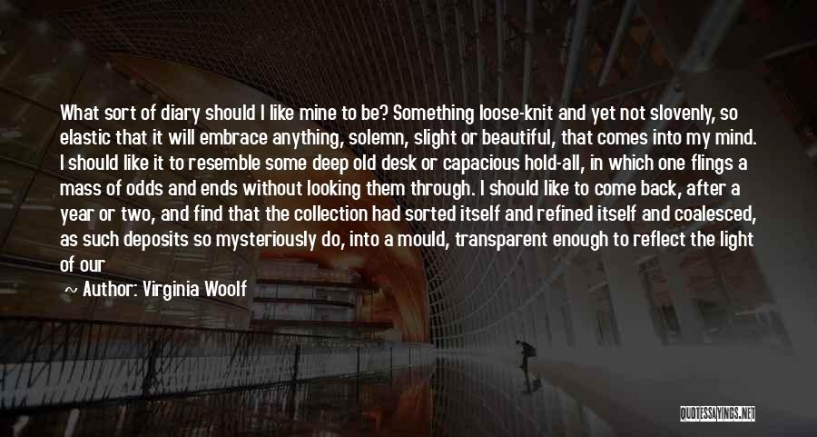 The Beautiful Things In Life Quotes By Virginia Woolf
