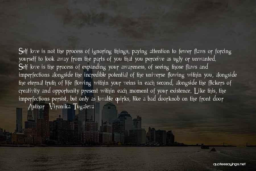 The Beautiful Things In Life Quotes By Vironika Tugaleva