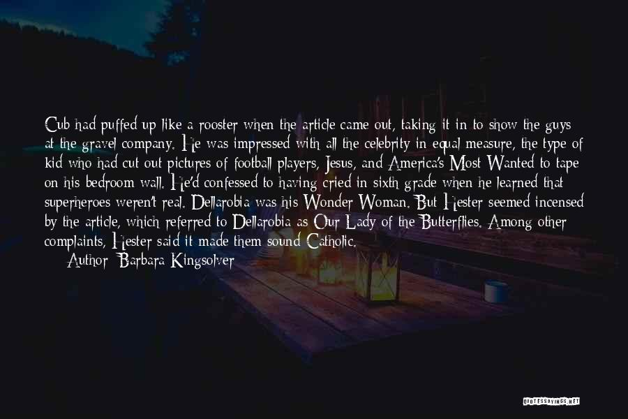 The Bedroom Wall Quotes By Barbara Kingsolver