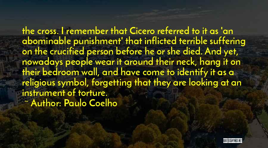 The Bedroom Wall Quotes By Paulo Coelho