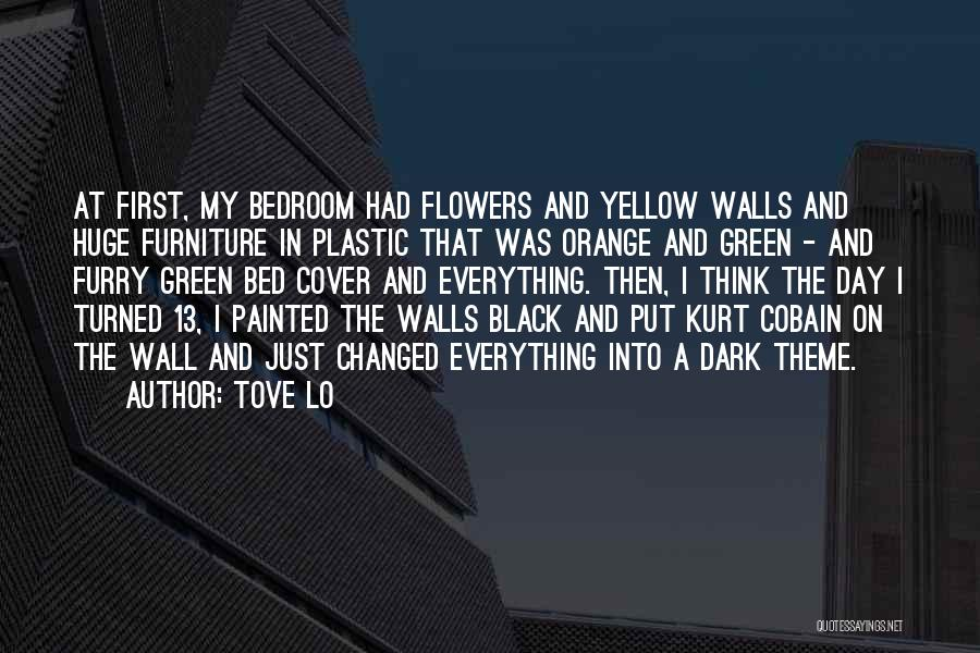 The Bedroom Wall Quotes By Tove Lo