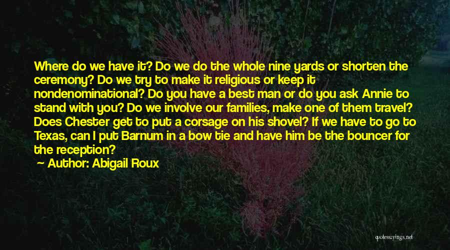 The Best A Man Can Get Quotes By Abigail Roux