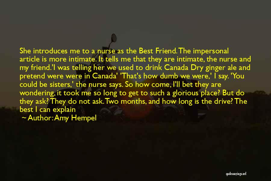 The Best A Man Can Get Quotes By Amy Hempel