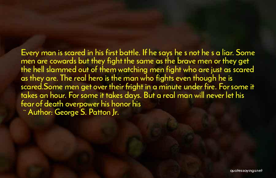 The Best A Man Can Get Quotes By George S. Patton Jr.