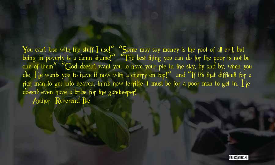The Best A Man Can Get Quotes By Reverend Ike