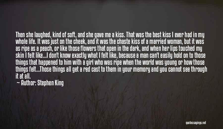 The Best A Man Can Get Quotes By Stephen King