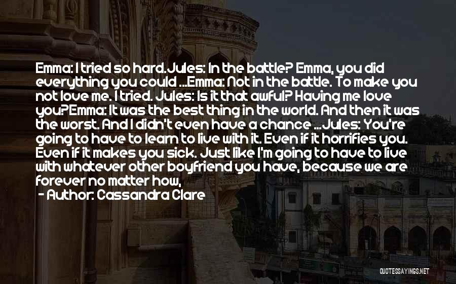 The Best Boyfriend Ever Quotes By Cassandra Clare