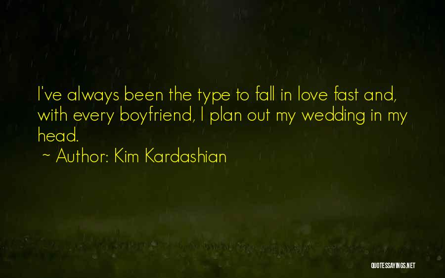 The Best Boyfriend Ever Quotes By Kim Kardashian