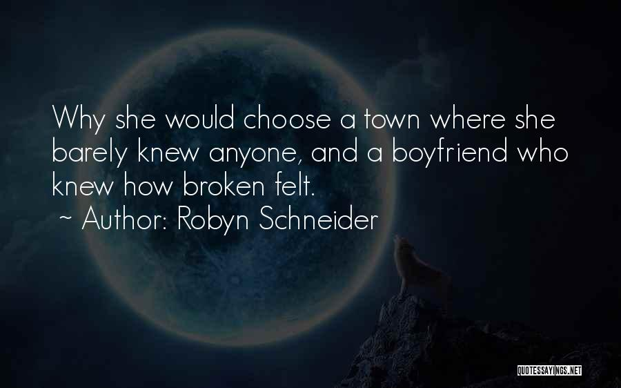 The Best Boyfriend Ever Quotes By Robyn Schneider