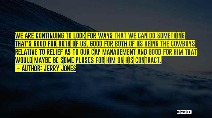 The Best Cowboy Quotes By Jerry Jones
