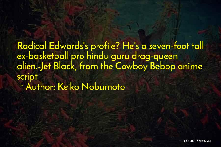 The Best Cowboy Quotes By Keiko Nobumoto