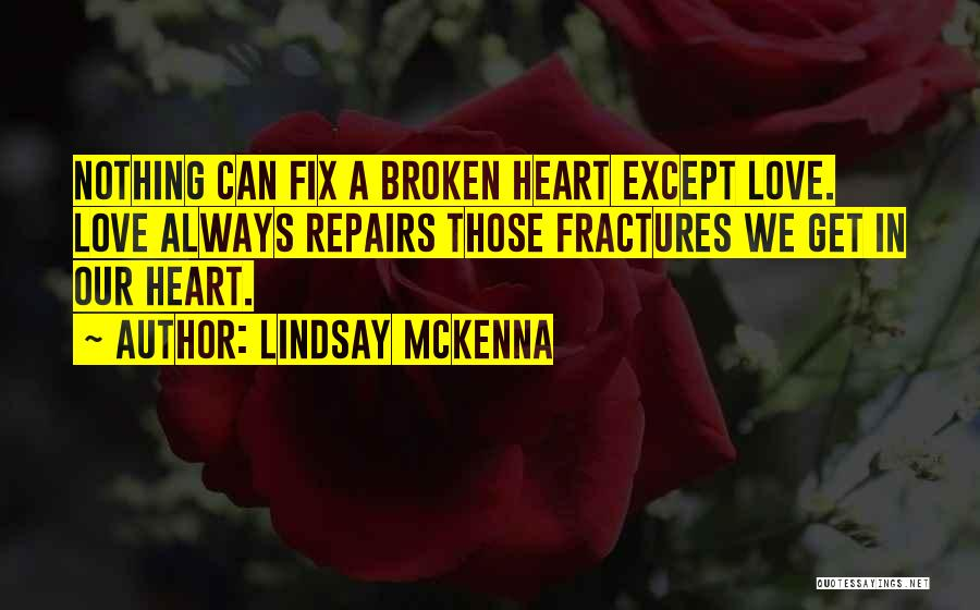 The Best Cowboy Quotes By Lindsay McKenna