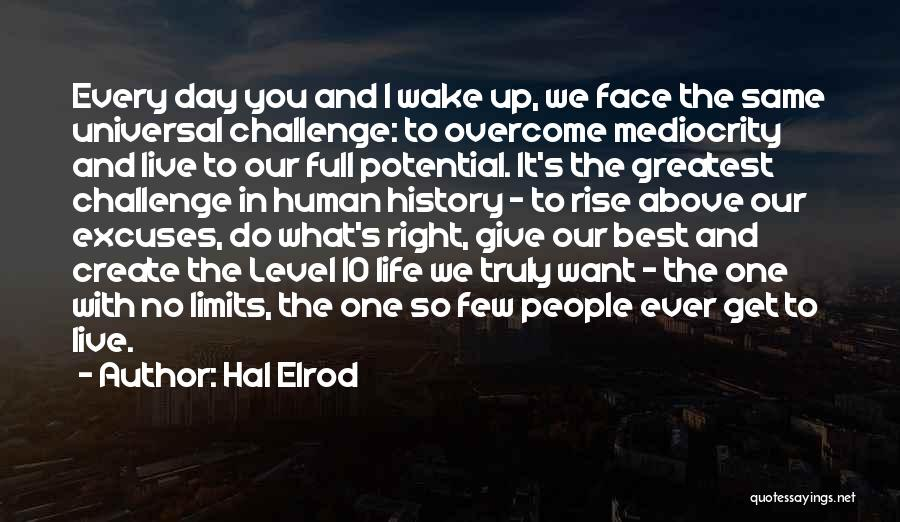 The Best Day Ever Quotes By Hal Elrod