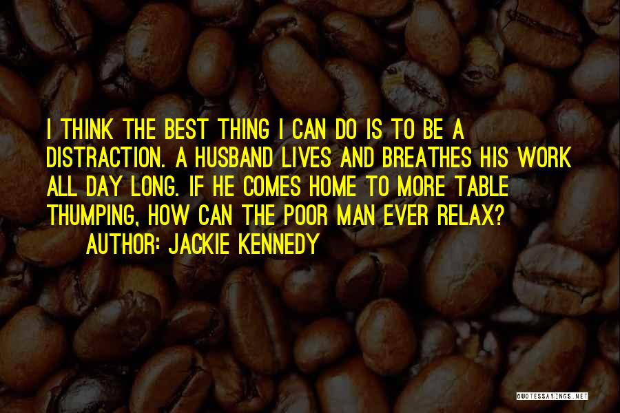 The Best Day Ever Quotes By Jackie Kennedy