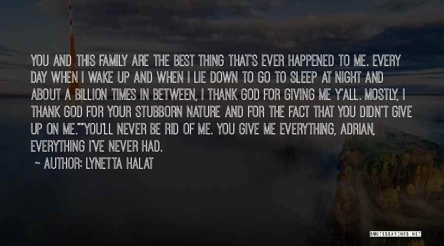 The Best Day Ever Quotes By Lynetta Halat
