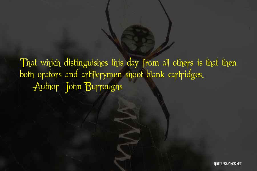 The Best Independence Day Quotes By John Burroughs