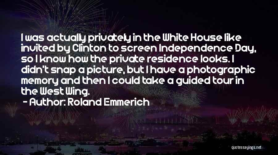 The Best Independence Day Quotes By Roland Emmerich