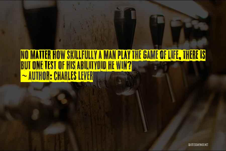 The Best Man Win Quotes By Charles Lever