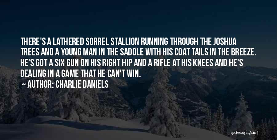 The Best Man Win Quotes By Charlie Daniels