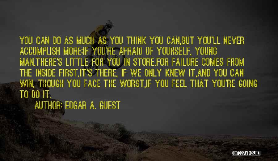 The Best Man Win Quotes By Edgar A. Guest