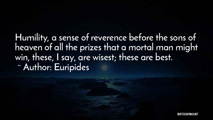 The Best Man Win Quotes By Euripides