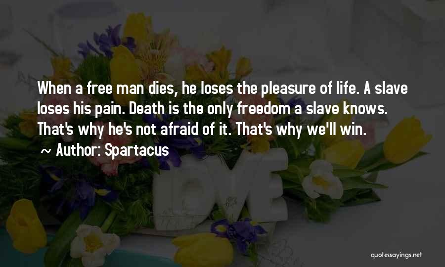 The Best Man Win Quotes By Spartacus