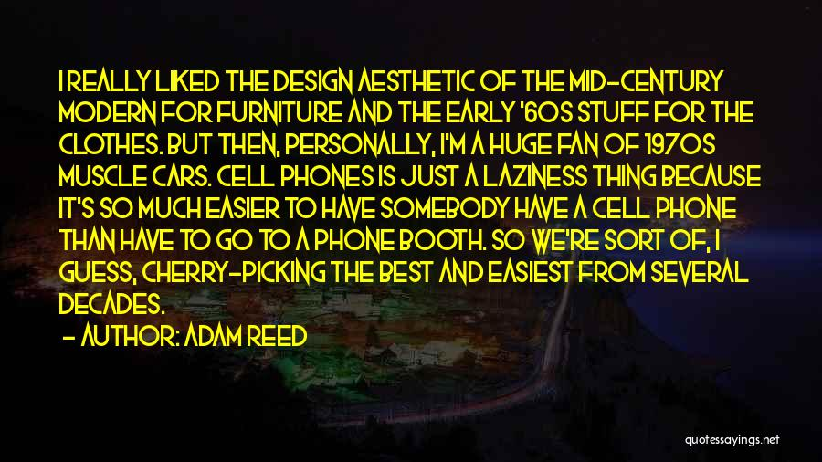 The Best Modern Quotes By Adam Reed