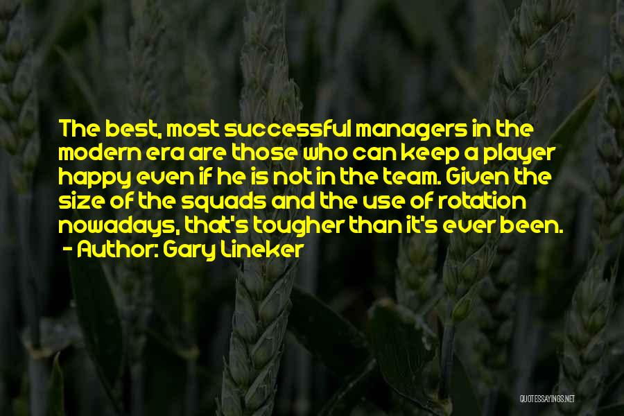 The Best Modern Quotes By Gary Lineker