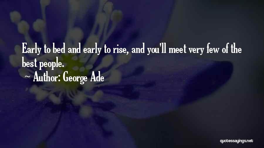 The Best Modern Quotes By George Ade