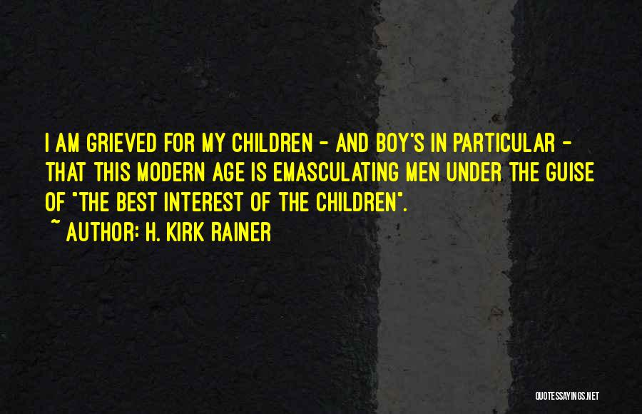 The Best Modern Quotes By H. Kirk Rainer