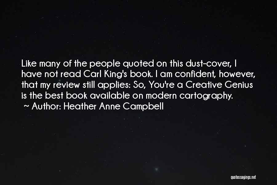 The Best Modern Quotes By Heather Anne Campbell