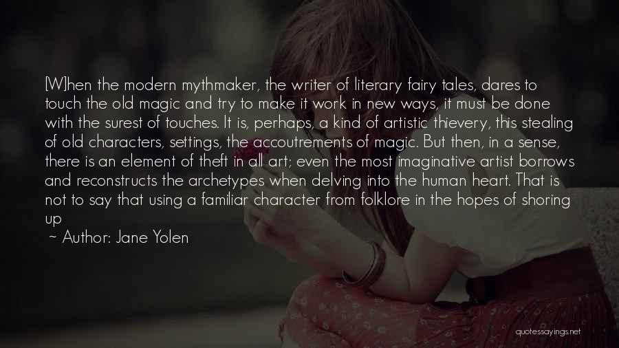 The Best Modern Quotes By Jane Yolen