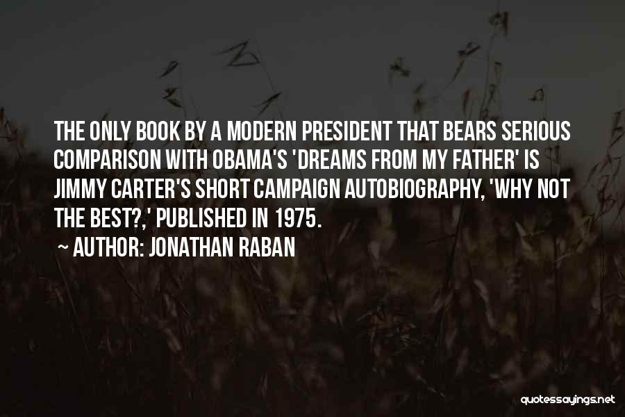 The Best Modern Quotes By Jonathan Raban