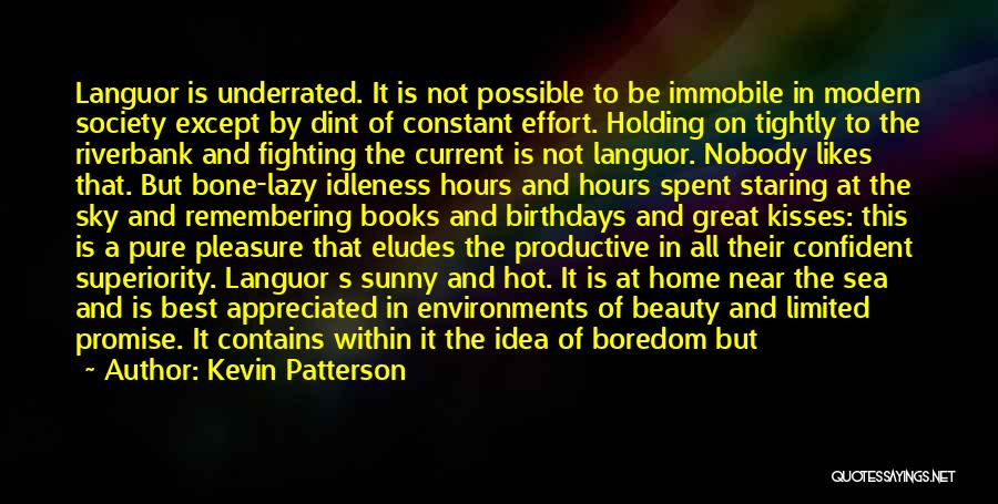 The Best Modern Quotes By Kevin Patterson