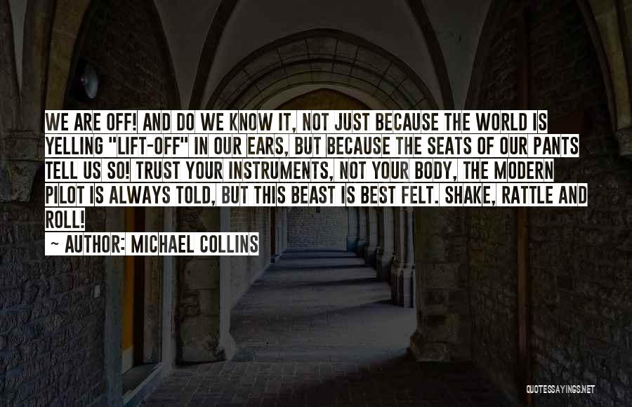 The Best Modern Quotes By Michael Collins