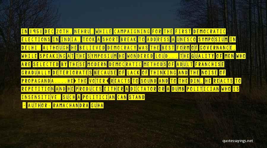 The Best Modern Quotes By Ramachandra Guha