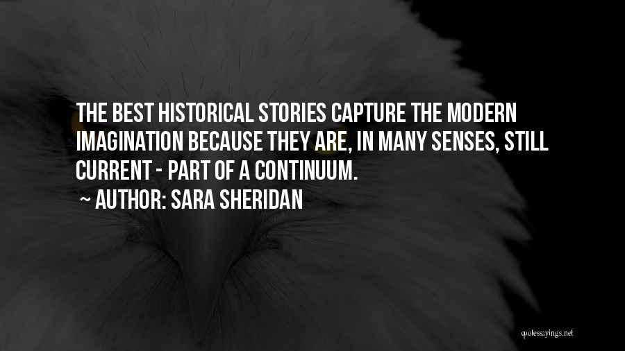 The Best Modern Quotes By Sara Sheridan