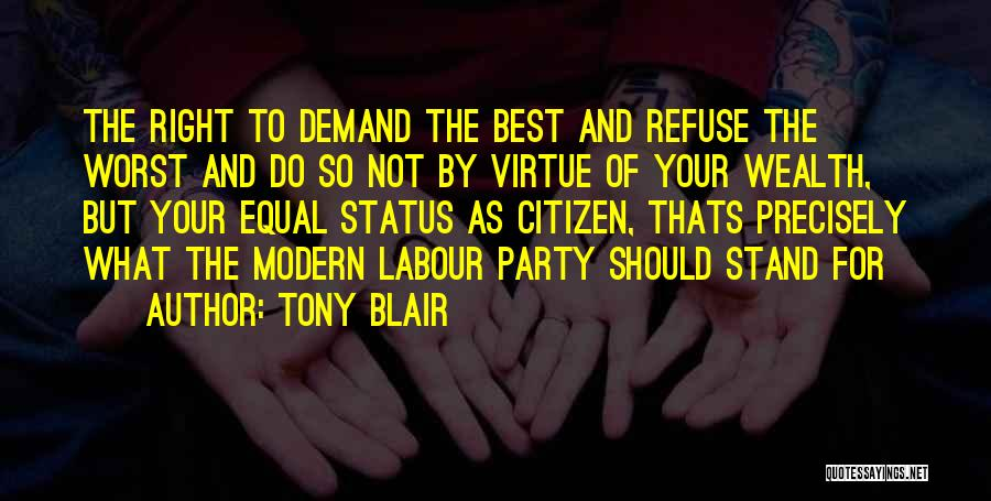 The Best Modern Quotes By Tony Blair