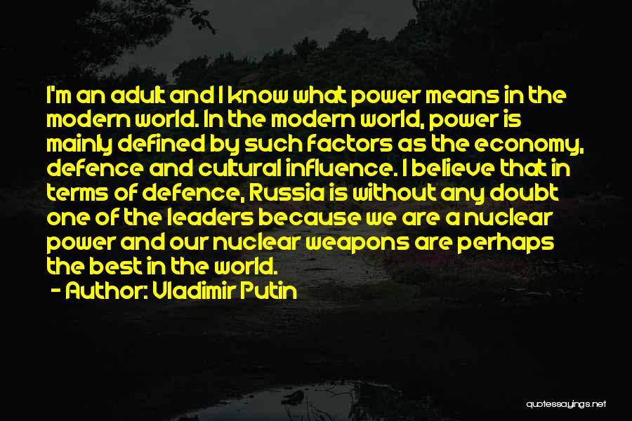 The Best Modern Quotes By Vladimir Putin