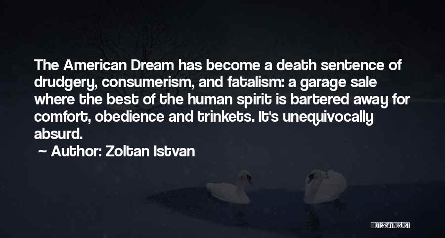 The Best Modern Quotes By Zoltan Istvan